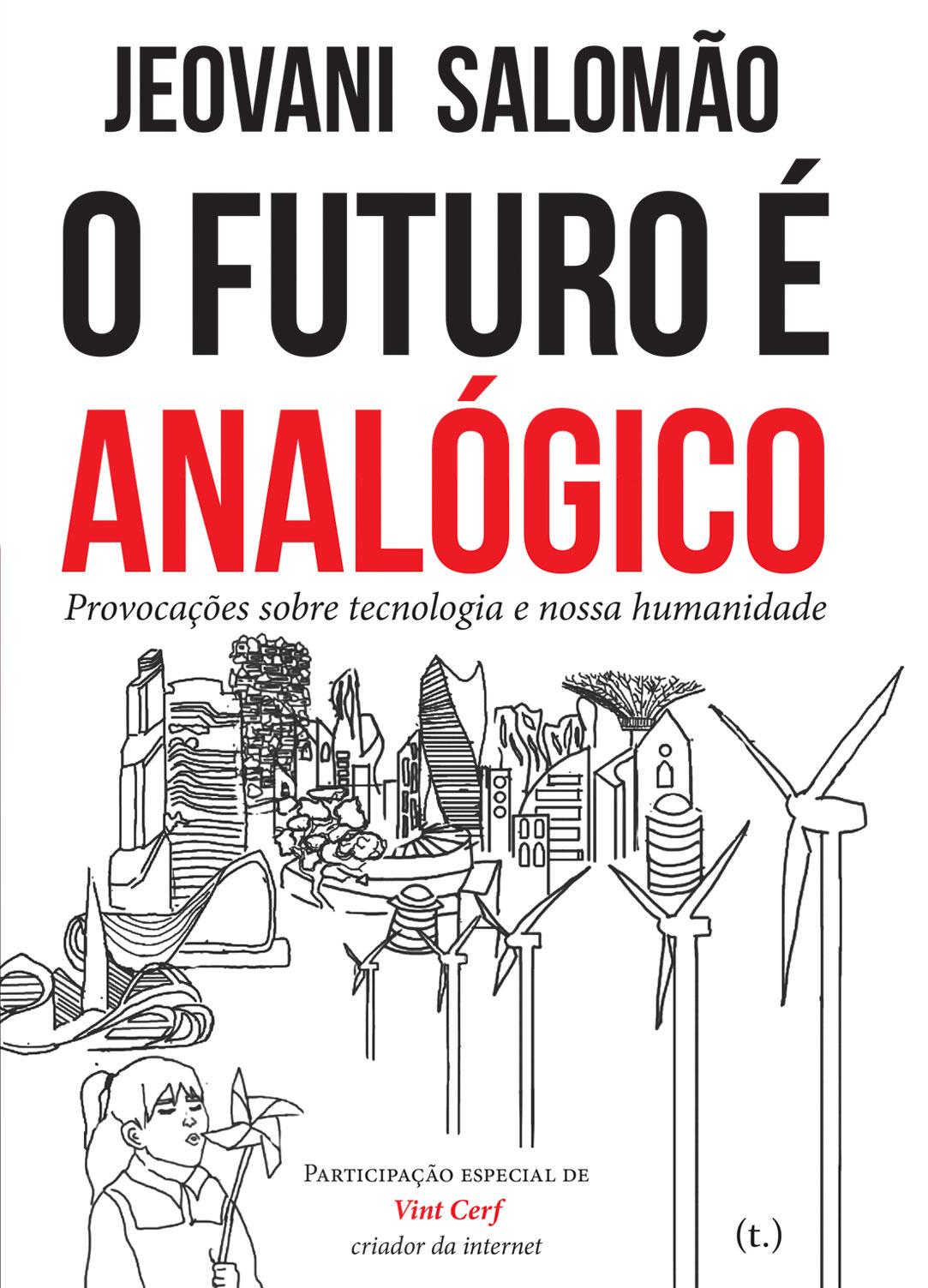 O Futuro é Analógico